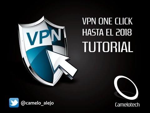 VPN One Click Hasta El 2018!