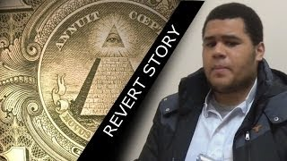 Revert Story - How The Illuminati Led Me To Islam [Amazing Story]