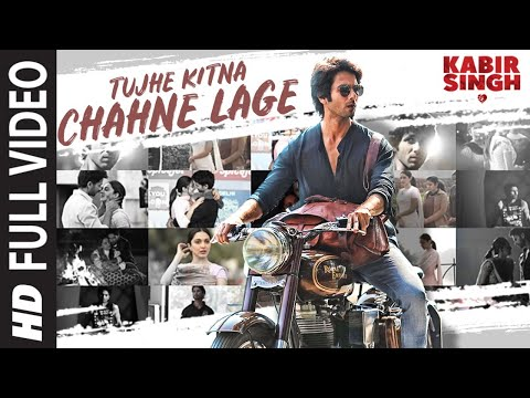 full-song:-tujhe-kitna-chahne-lage-|-kabir-singh-|-mithoon-feat.-arijit-singh-|-shahid-k,-kiara-a
