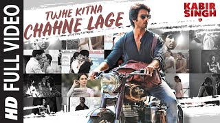 full-song-tujhe-kitna-chahne-lage-kabir-singh-mithoon-feat-arijit-singh-shahid-k-kiara-a