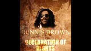 Declaration Of Rights - Dennis Brown