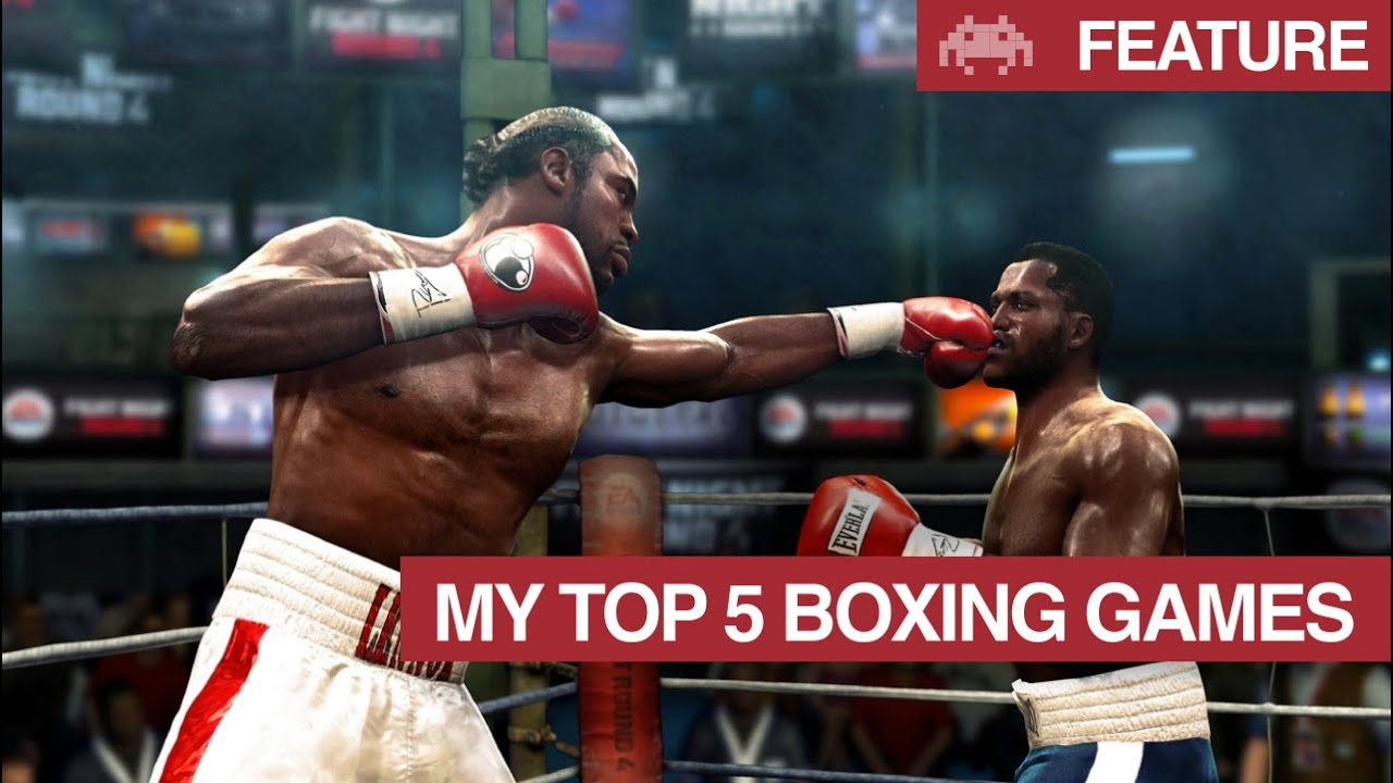 My Top 5 Boxing Games   Best Boxing Video Games   YouTube