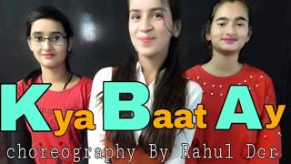Kya Baat Ay Dance Video | Harrdy Sandhu | Choreography By Rahul Dcr