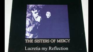 Lucretia my Reflection (extended) - The Sisters of Mercy