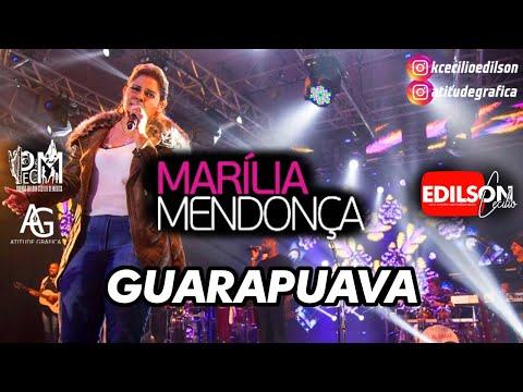 Marília Mendonça Guarapuava Encerramento