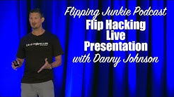 My Flip Hacking Live Presentation: Flipping Junkie Podcast (episode 105)