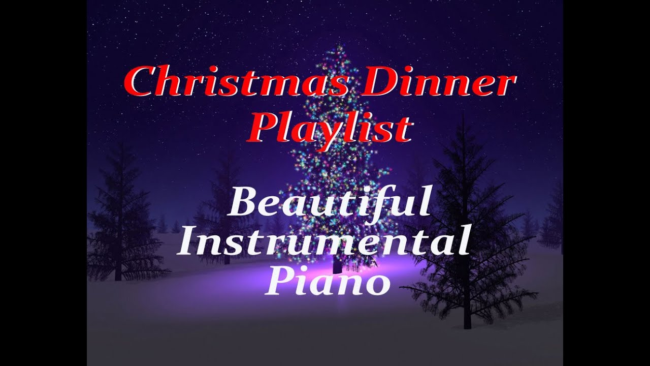 1 HOUR Christmas Music DINNER PLAYLIST ♫- Instrumental Classics ...