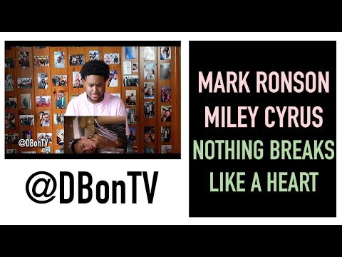 MARK RONSON & MILEY CRYUS- NOTHING BREAKS LIKE A HEART REACTION