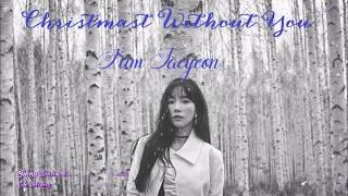 [Vietsub+Engsub] TAEYEON 태연 _ Christmas Without You