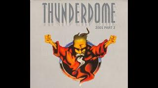 THUNDERDOME 2001 [FULL ALBUM 151:09 MIN] HD HQ HIGH QUALITY THUNDERDOME GREY - 2001 PART 2