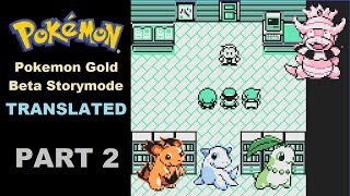 Pokemon Gold Beta Translated: Story Mode Part 2