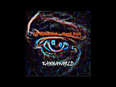 10 DjKaNhA - Next Exit