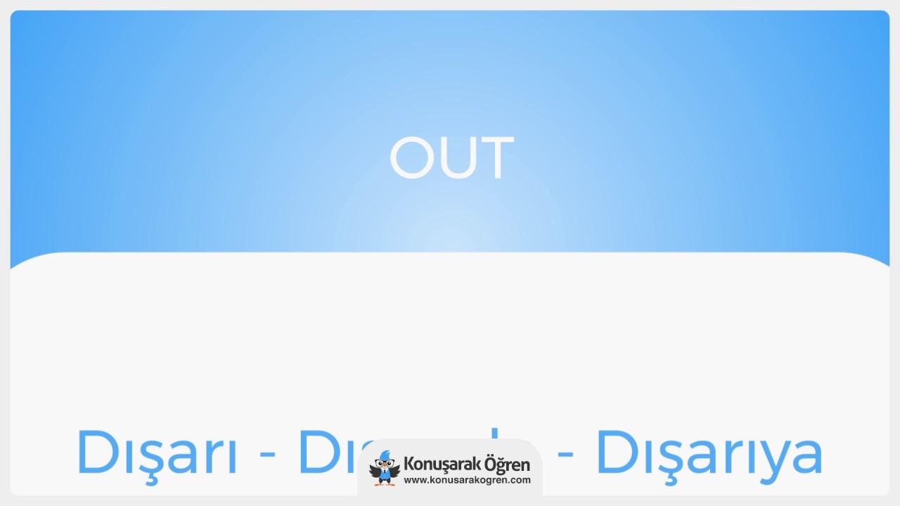 Out Nedir? Out İngilizce Türkçe Anlamı Ne Demek? Telaffuzu Nasıl Okunur? Çeviri Sözlük