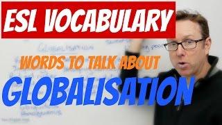 English vocabulary - GLOBALISATION - palabras en inglés