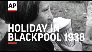 Holiday in Blackpool - 1938 | The Archivist Presents | #257