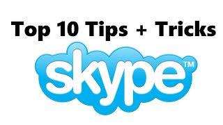 Top 10 Skype Tips + Tricks || Must Know [Muskie]