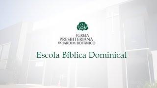 24/05/2020 - EBD - Promovendo a paz de Deus - IPB Jardim Botânico