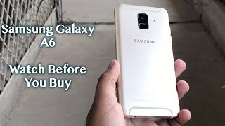 Samsung Galaxy A6 2018 Reality | Full Review!!