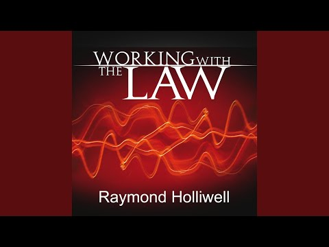 Working with the Law, Raymond Holliwell