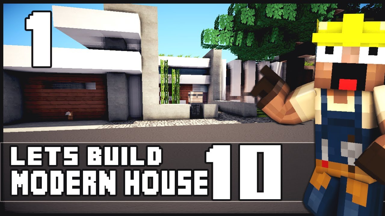Minecraft lets build modern house 10 part 1 youtube