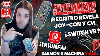 ¡REGISTRO REVELA posible JOYCON y CV de SNES! | SWITCH ONLINE TRIUNFA - Daemon X Machina ¿VR SWITCH?