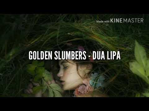 Golden Slumbers - Dua Lipa (español)