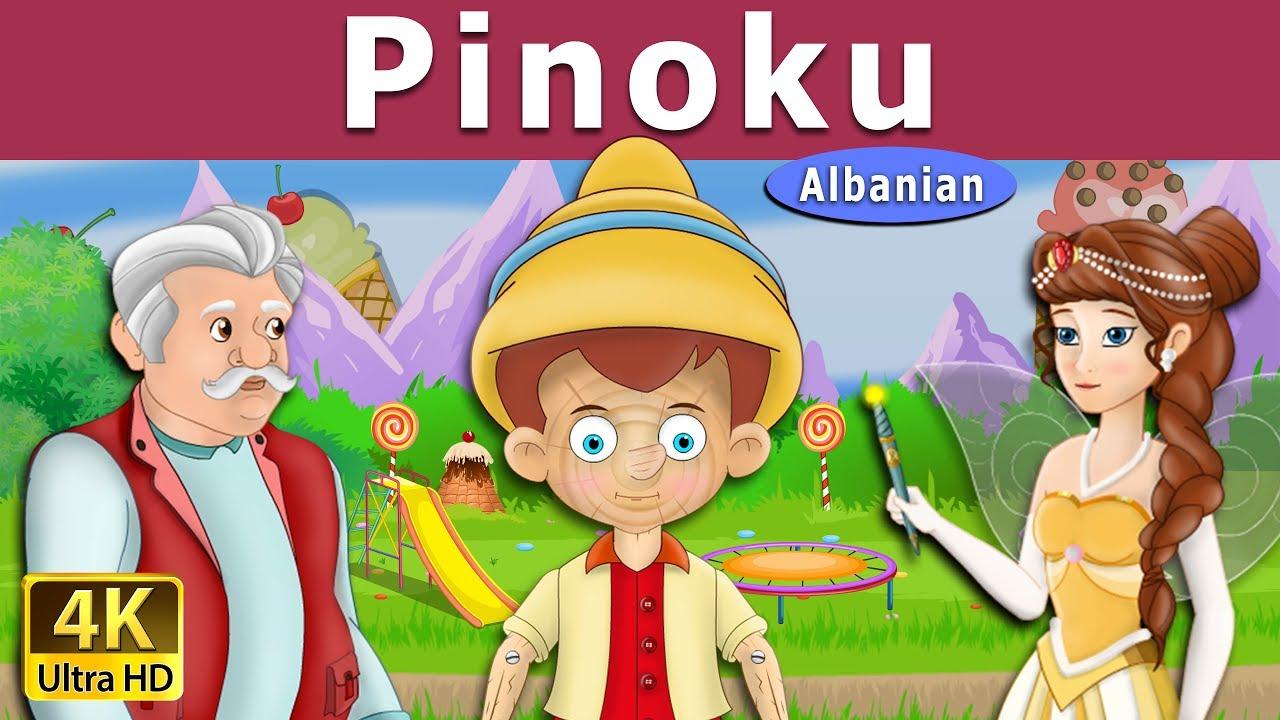 Pinoku Perralla Per Femije Kukulla Per Femije Shqip Perralla