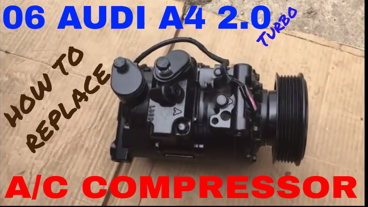 how to replace the ac compressor on a 06 audi a4 2 0 youtube rh youtube com