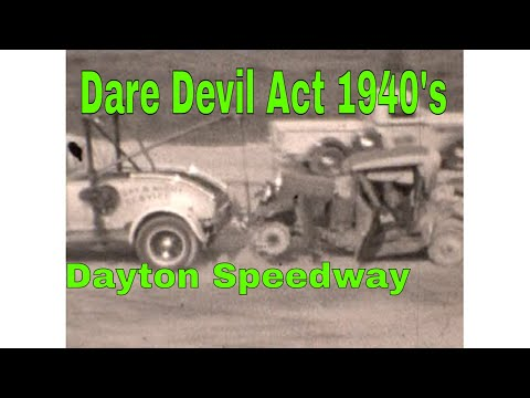 1940's Film Of Dare Devil Act - Dayton Speedway - Dayton Ohio