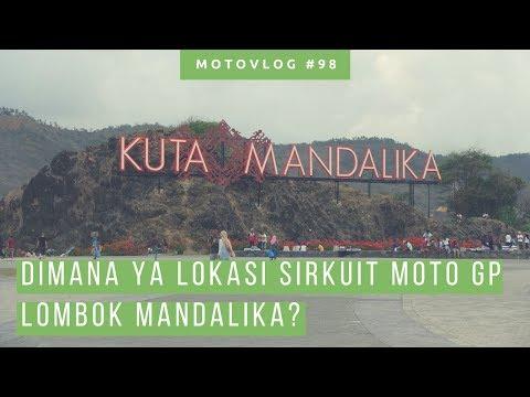 explore-kuta-mandalika-lombok,-lihat-cikal-bakal-sirkuit-mandalika-ntb!-[-wisata-lombok-]
