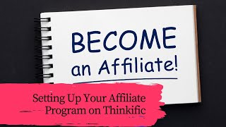 Setting Up Your Affiliate Program on Thinkific | Brainy Girl