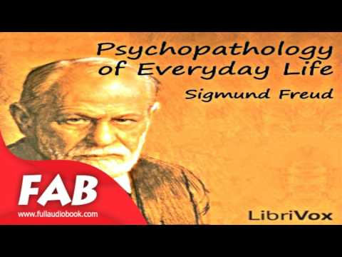 psychopathology of everyday life by freud Sigmund freud (1856—1939) sigmund freud, the father of psychoanalysis, was a physiologist, medical doctor this was followed in 1901 by the psychopathology of everyday life and in 1905 by three essays on the theory of sexuality.