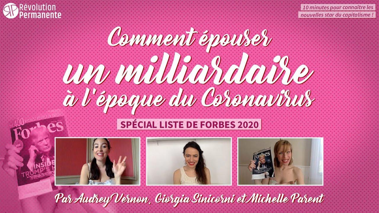 Comment épouser un milliardaire à l'époque du Coronavirus   Spécial Liste  de Forbes 2020 - YouTube