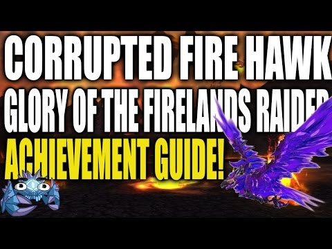 Corrupted Fire Hawk Mount Guide - Glory of the Firelands Raider Guide