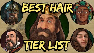 Best Hair Tier List for Civ 6!
