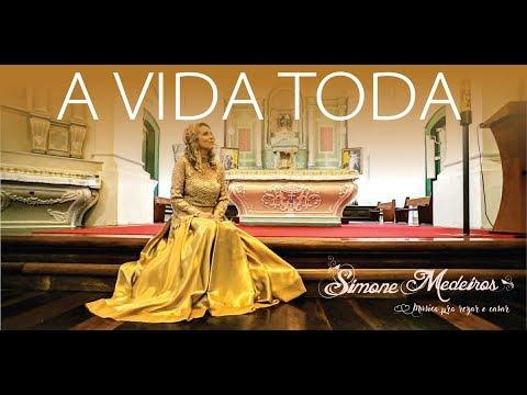 A Vida Toda (Carolina Deslandes) - Versão Brasileira  Por Simone Medeiros