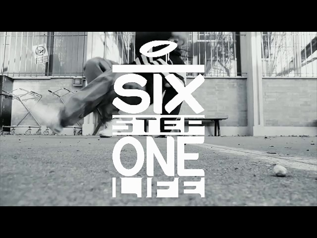 Six Step One Life #1.0 - BBoy Ibra x Bottega Prama
