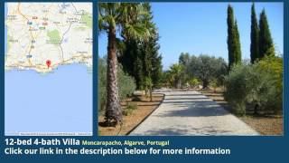 12-bed 4-bath Villa For Sale In Moncarapacho, Algarve, Portugal On Portugueselife.biz