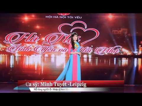 Nối lòng người đi -Nhạc sỹ Anh Bằng- Ca sỹ Minh Tuyết -Leipzig
