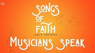 Musicians Speak | Songs of Faith | Amit Trivedi | AT Azaad