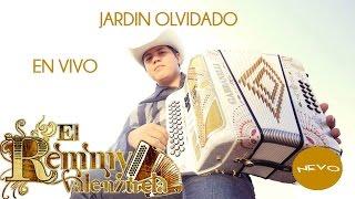 Remmy Valenzuela - Jardin Olvidado (En Vivo)