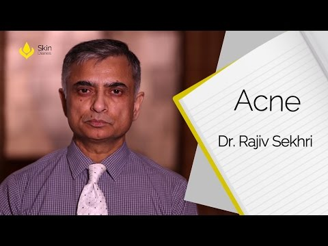 How To Treat Acne by Dr. Rajiv Sekhri || Skin Diaries