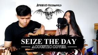 AVENGED SEVENFOLD - SEIZE THE DAY (ACOUSTIC COVER)