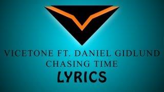 [LYRICS] Vicetone Ft. Daniel Gidlund - Chasing Time