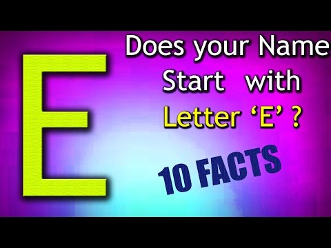 10 Facts about the People whose name starts with Letter 'E'   Personality Traits