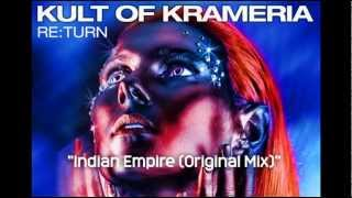 Kult of Krameria - Indian Empire (Original Mix)
