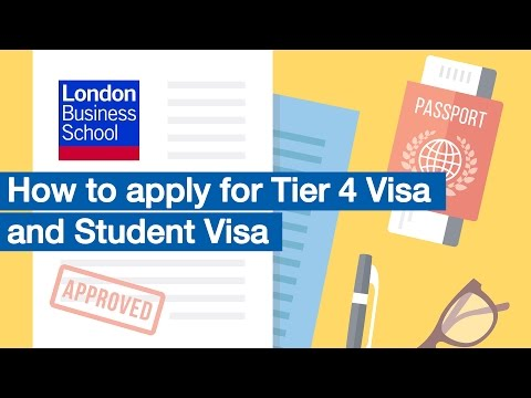 How to Apply for Tier 4 Visa and Student Visa | London Business School