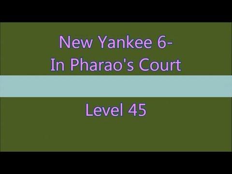 New Yankee 6 In Pharao's Court Level 45 (Expert-Mode 3 Stars) |