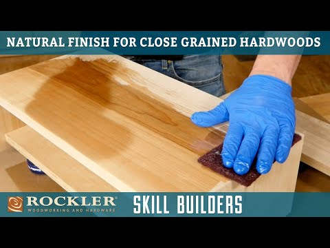 How To Apply A Clear Finish To Closed Grain Hardwood - Wood Finish Recipe 1 | Rockler Skill Builder