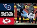 Titans vs. Chiefs | NFL Wild Card Game Highlights